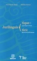 Couverture du livre Jurilinguistique : entre langues et droits — Jurilinguistics: Between Law and Language
